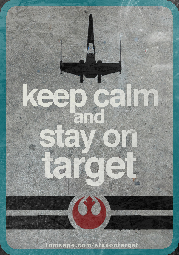 Kep Calm and Stay on Target
